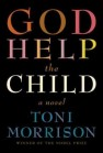 """cover of """"God Help the Child"""" by Toni Morrison"""